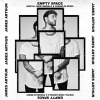 Empty Space (Remix) - Single - James Arthur, Digital Farm Animals & Franklin