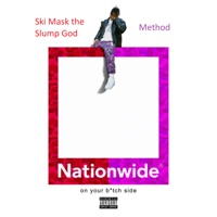 Nationwide - Single - Ski Mask the Slump God & Method mp3 download
