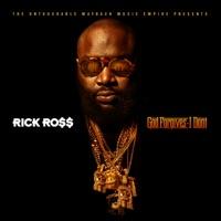 God Forgives, I Don't - Rick Ross mp3 download