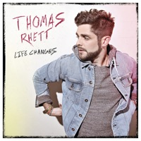 Life Changes - Thomas Rhett mp3 download