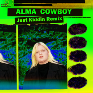 Cowboy (Just Kiddin Remix) - Cowboy (Just Kiddin Remix) mp3 download