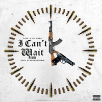 I Can't Wait (Remix) - Single - Zuse & Lil Durk mp3 download