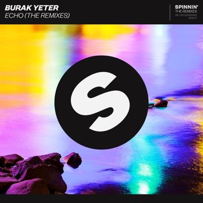Echo (Filatov & Karas Remix) - Burak Yeter mp3 download