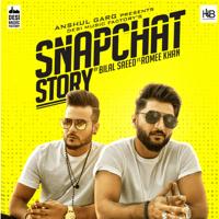 Snapchat Story (feat. Romee Khan) Bilal Saeed MP3