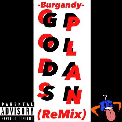Gods Plan (Remix) - Tim_burgandy mp3 download