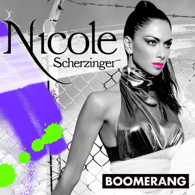 Boomerang - Nicole Scherzinger mp3 download