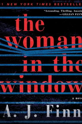 The Woman in the Window - A. J. Finn