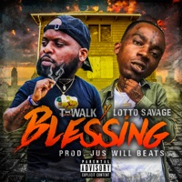 Blessing (feat. Lotto Savage) - Single - T-Walk mp3 download