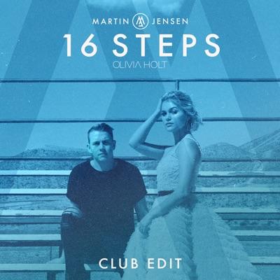 16 Steps (Club Edit) - Martin Jensen & Olivia Holt mp3 download