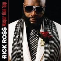 Deeper Than Rap - Rick Ross mp3 download