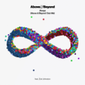 Free Download Above & Beyond Always (feat. Zoë Johnston) [Above & Beyond Club Mix - Edit] Mp3