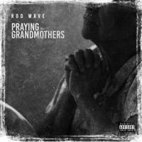 Praying Grandmothers - Single - Rod Wave mp3 download