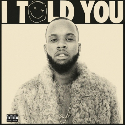 -I Told You - Tory Lanez mp3 download