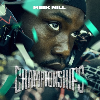 Championships - Meek Mill mp3 download
