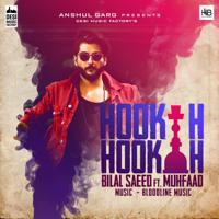 Hookah Hookah (feat. Muhfaad) Bilal Saeed
