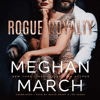 Meghan March - Rogue Royalty: The Savage Trilogy, Book 3 (Unabridged)  artwork