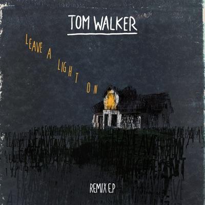 Leave A Light On (Offset Remix) - Tom Walker mp3 download