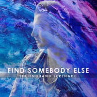 Secondhand Serenade – Find Somebody Else – Single [iTunes Plus M4A] (2018)