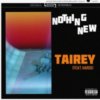 Nothing New (feat. Hardo) - Single - Tairey mp3 download