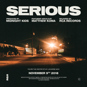 Serious (with Matthew Koma) - Serious (with Matthew Koma) mp3 download
