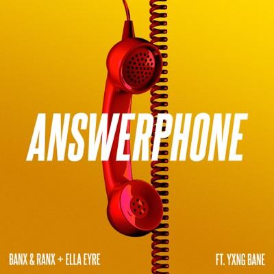 Answerphone - Banx & Ranx + Ella Eyre Feat. Yxng Bane mp3 download