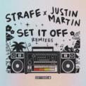 Free Download Strafe & Justin Martin Set It Off (Justin Martin Remix) Mp3