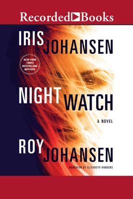 Night Watch - Iris Johansen & Roy Johansen