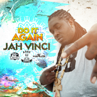 Never to Late Jah Vinci