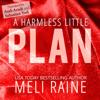 Meli Raine - A Harmless Little Plan  artwork