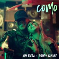 Como Kim Viera & Daddy Yankee