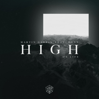 High on Life (feat. Bonn) Martin Garrix