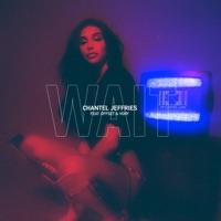 Wait (feat. Offset & Vory) - Single - Chantel Jeffries mp3 download