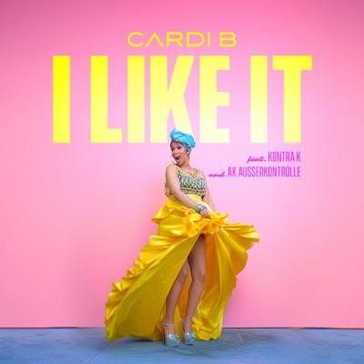 I Like It - Cardi B Feat. Kontra K & AK Ausserkontrolle mp3 download
