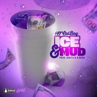 Ice & Mud - Single - Calboy mp3 download