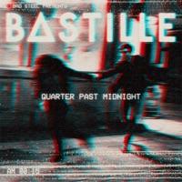 Quarter Past Midnight - Single - Bastille