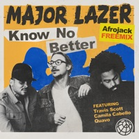Know No Better (feat. Travis Scott, Camila Cabello & Quavo) [Afrojack Remix] - Single - Major Lazer mp3 download