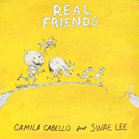 Real Friends (feat. Swae Lee) - Single - Camila Cabello mp3 download