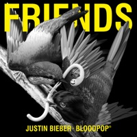 Friends - Single - Justin Bieber & BloodPop® mp3 download