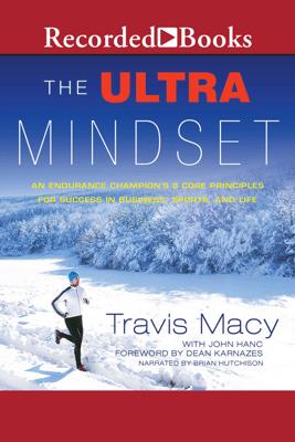 The Ultra Mindset - Travis Macy