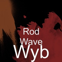 Wyb - Single - Rod Wave mp3 download