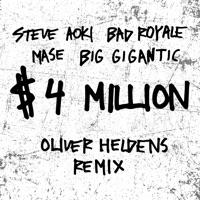 $4,000,000 (feat. Ma$e & Big Gigantic) [Oliver Heldens Remix] - Single - Steve Aoki & Bad Royale mp3 download