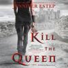 Jennifer Estep - Kill the Queen  artwork