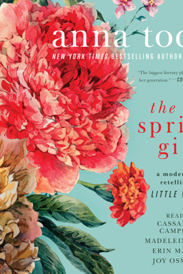 The Spring Girls (Unabridged) - Anna Todd