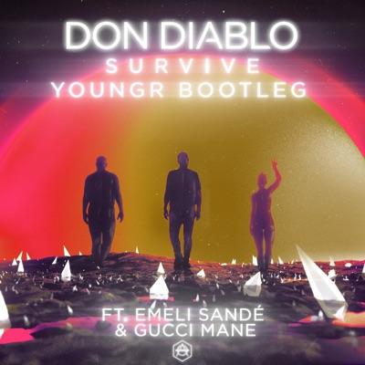 Survive (Youngr Bootleg) - Don Diablo Feat. Emeli Sandé & Gucci Mane mp3 download