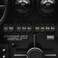 In the Bank (feat. YoungBoy Never Broke Again) - Single - Famous Dex mp3 download