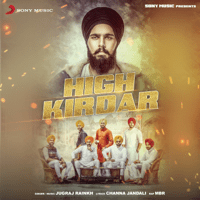 High Kirdar (feat. MBR) Jugraj Rainkh MP3