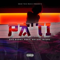 Pa Ti - Single - Bad Bunny & Bryant Myers mp3 download