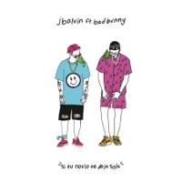 Si Tu Novio Te Deja Sola (feat. Bad Bunny) - Single - J Balvin mp3 download