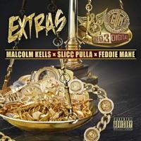 Extras - Single (feat. Malcolm Kells & Slicc Pulla) - Single - Feddie Mane mp3 download