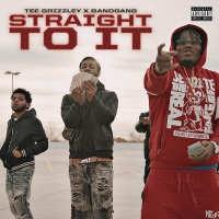Straight to It (feat. Tee Grizzley) - Single - BANDGANG mp3 download